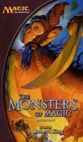 Monsters of Magic 0786929839 Book Cover