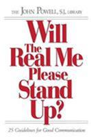 Will the Real Me Please Stand Up?: 25 Guidelines for Good Communication 1559242833 Book Cover