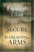 Secure in the Everlasting Arms 0800759931 Book Cover