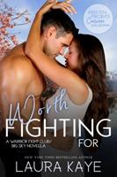 Worth Fighting For 1970077093 Book Cover