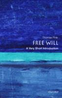 Free Will: A Very Short Introduction 0192853589 Book Cover