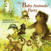The Baby Animals' Party 0679883606 Book Cover