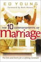 The Ten Commandments of Marriage 0802431461 Book Cover