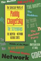 The Collected Works of Paddy Chayefsky: Screenplays 2 1557831947 Book Cover