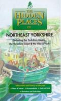 The Hidden Places of Northeast Yorkshire: Including the Yorkshire Moors, Yorkshire Coast and the Vale of York 1902007077 Book Cover