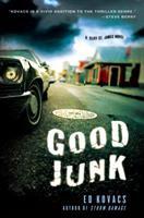 Good Junk: A Cliff St. James Novel 0312600895 Book Cover