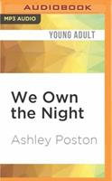 We Own the Night 1531889840 Book Cover