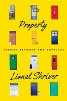 Property: Stories Between Two Novellas 0062697935 Book Cover