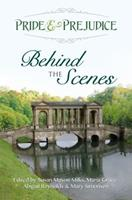 Pride & Prejudice: Behind the Scenes 0997935618 Book Cover