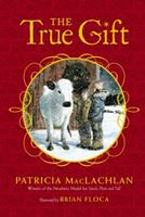 The True Gift 141699081X Book Cover