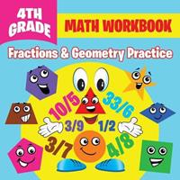 4th Grade Math Workbook: Fractions & Geometry Practice 168260098X Book Cover