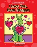 I Love You, Dear Dragon (Modern Curriculum Press Beginning to Read Series) 0808533460 Book Cover