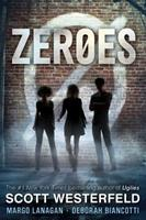 Zeroes 1481443372 Book Cover