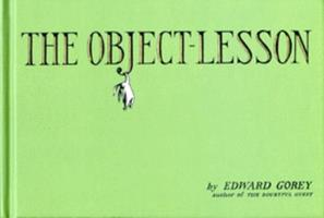 The Object Lesson 0151007098 Book Cover