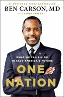 One Nation: What We Can All Do to Save America's Future 1595231129 Book Cover