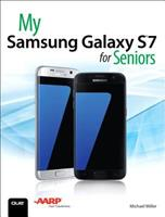 My Samsung Galaxy S7 for Seniors: My Samsu Galax S7 Senio (My...) 0789757877 Book Cover