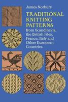 Traditional Knitting Patterns from Scandinavia, the British Isles, France, Italy 0486210138 Book Cover