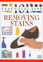 101 Tips Removing Stains 0789414597 Book Cover