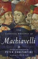 The Essential Writings of Machiavelli (Modern Library Classics) 0812974239 Book Cover