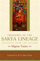 Treasures of the Sakya Lineage: Teachings from the Masters (Paths of Liberation Series) 1590304888 Book Cover