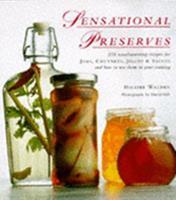 Sensational preserves 0895778408 Book Cover