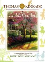 A Child's Garden of Verses: A Collection of Scriptures, Prayers & Poems 0849958695 Book Cover