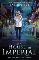 House of Imperial 172109900X Book Cover