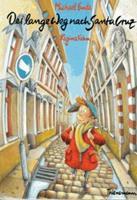 Der lange Weg nach Santa Cruz. 3522168097 Book Cover
