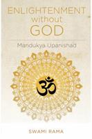 Enlightenment Without God (Mandukya Upanishad) 0893890847 Book Cover
