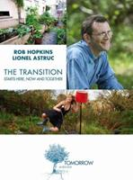 The Transition Starts Here, Now and Together 2330081251 Book Cover