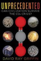 Unprecedented: Can Civilization Survive the Co2 Crisis? 0986076902 Book Cover