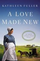 A Love Made New 031035367X Book Cover