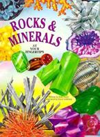 Rocks and Minerals at Your Fingertips (At Your Fingertips III) 156293547X Book Cover