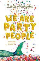We Are Party People 0374303886 Book Cover