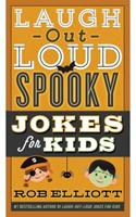 Laugh-Out-Loud Spooky Jokes for Kids 006249788X Book Cover
