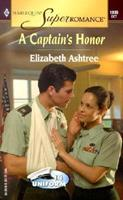 A Captain's Honor 0373710895 Book Cover