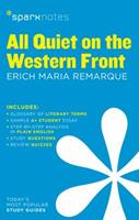 All Quiet on the Western Front: Erich Maria Remarque (SparkNotes Literature Guide) 1586633740 Book Cover