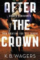 After the Crown 0316308633 Book Cover