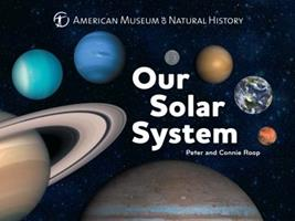 Our Solar System 1454914181 Book Cover
