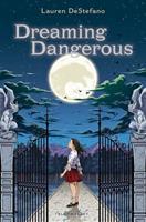 Dreaming Dangerous 1681194473 Book Cover