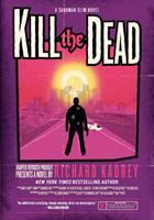 Kill the Dead 0061714313 Book Cover