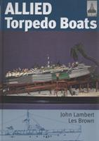 Allied Torpedo Boats (Ship Craft Special) 1848320604 Book Cover