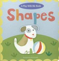 Shapes (Play-With-Me Books) (Play-With-Me Books) 158117604X Book Cover
