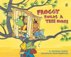 Froggy Builds a Tree House 0142425338 Book Cover