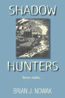 Shadow Hunters 159663538X Book Cover