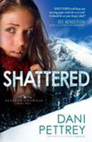 Shattered 0764209833 Book Cover