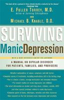Surviving Manic Depression: A Manual on Bipolar Disorder for Patients, Families, and Providers 0465086640 Book Cover