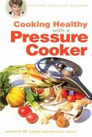 Cooking Healthy with a Pressure Cooker: A Healthy Exchanges Cookbook 0399533753 Book Cover