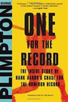 One for the record: The inside story of Hank Aaron's chase for the home-run record 0316326933 Book Cover