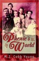 Phenie's World 0741424479 Book Cover